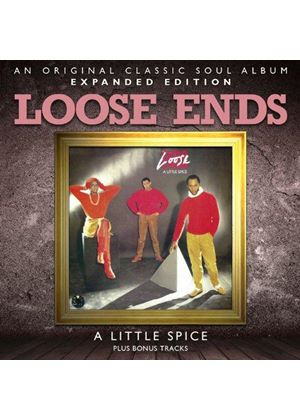 Loose Ends - A Little Spice ~ Expanded Edition (Music CD)