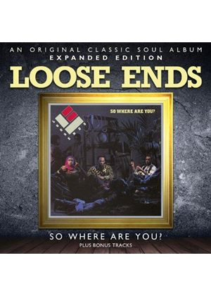 Loose Ends - So Where Are You? ~ Expanded Edition (Music CD)
