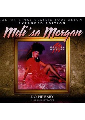 Meli'sa Morgan - Do Me Baby - Expanded Edition (Music CD)