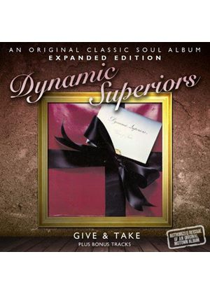 Dynamic Superiors (The) - Give & Take - Expanded Edition (Music CD)