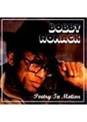 Bobby Womack - Poetry In Motion