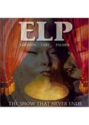 Emerson, Lake And Palmer - The Show That Never Ends (Music CD)