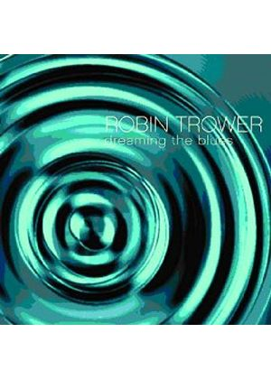 Robin Trower - Dreaming The Blues (Music CD)