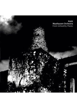 Mauthausen Orchestra - From Unhealthy Places (Music CD)