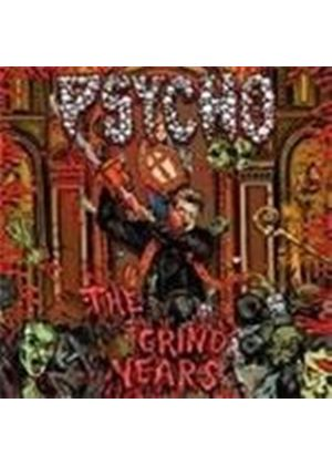 Psycho - Grind Years, The (Music CD)