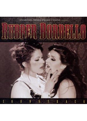 Dustin Lanker - Rubber Bordello [Original Soundtrack] (Music CD)