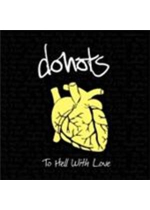 Donots - To Hell With Love (Music CD)