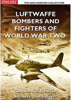 Luftwaffe Fighters And Bombers Of The Second World War
