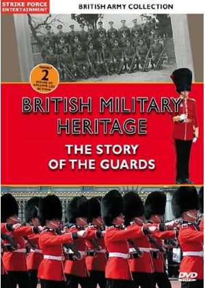British Army Collection - The Story Of The Guards