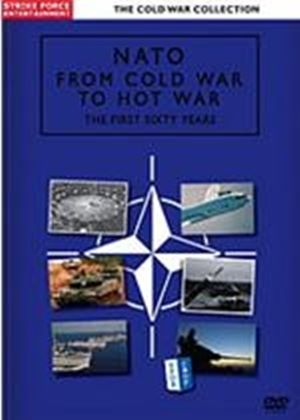 Nato - From Cold War To Hot
