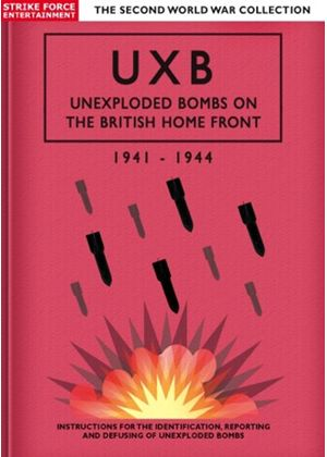 UXB - Unexploded Bombs On the Home Front (1944)