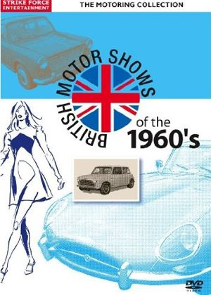 British Motor Shows Of The 1960s