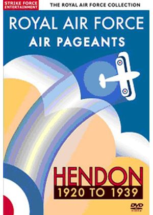 Royal Air Force - Air Pageants - Hendon 1920-1939