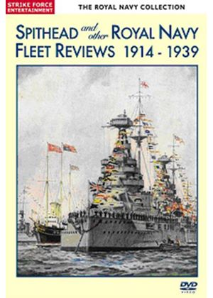 Spithead And Other Royal Navy Fleet Reviews 1914-1939