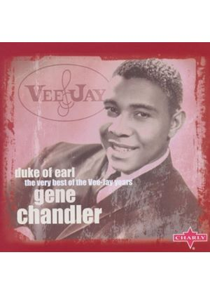 Gene Chandler - Duke Of Earl - The Very Best Of The Vee-Jay Years (Music CD)