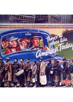 Curtis Mayfield - Theres No Place Like America Today (Music CD)