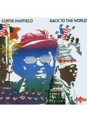 Curtis Mayfield - Back To The World (Music CD)
