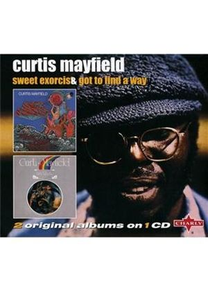 Curtis Mayfield - Got To Find A Way/Sweet Exorcist