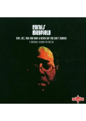 Curtis Mayfield - Give Get Take And Have (Music CD)