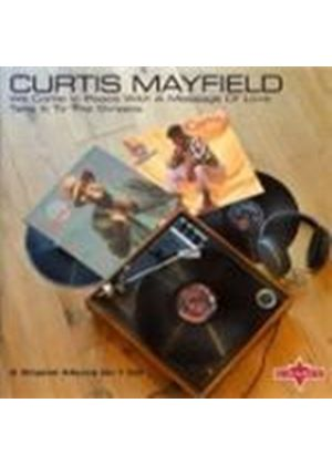 Curtis Mayfield - We Come In Peace With A Message Of Love (Music CD)