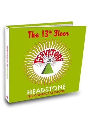 13th Floor Elevators (The) - Headstone (The Contact Sessions) (Music CD)