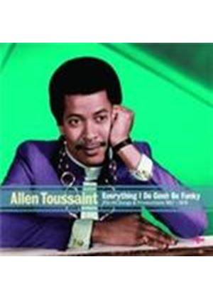 Allen Toussaint - Everything I Do Gohn Be Funky (Music CD)