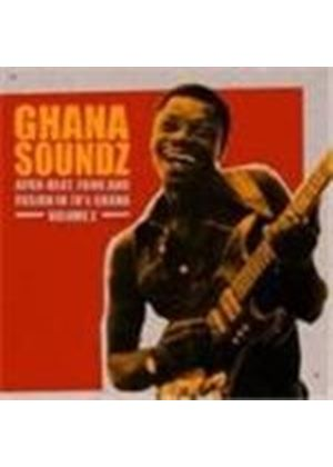 Various Artists - Ghana Soundz Vol.2 (Afrobeat Funk & Fusion In 1970's Ghana)