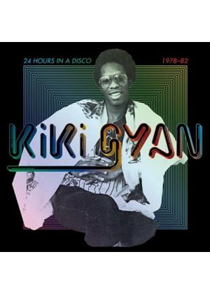 Kiki Gyan - 24 Hours in a Disco (1978–1982) (Music CD)