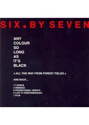 Six By Seven - Any Colour So Long As It's Black [Cd + Dvd]