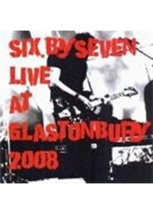 Six By Seven - Live At Glastonbury (Music CD)