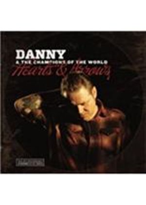 Danny and the Champions of the World - Hearts & Arrows (Music CD)