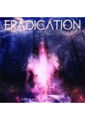Eradication - Dreams Of Reality (Music CD)