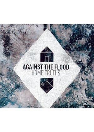 Against the Flood - Home Truths (Music CD)