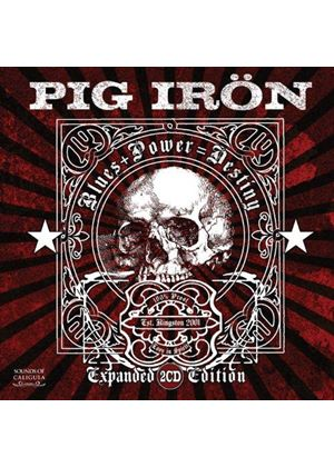 Pig Iron - Blues + Power = Destiny (Music CD)