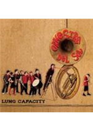 Orkestra Del Sol - Lung Capacity (Music CD)