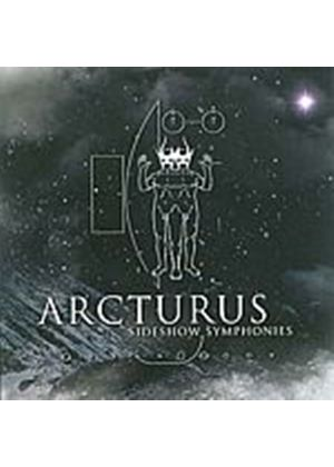 Arcturus - Sideshow Symphonies (Music CD)