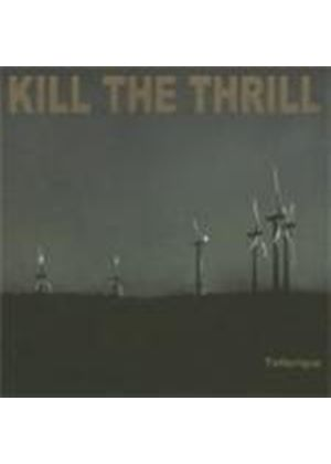 Kill The Thrill - Tellurique