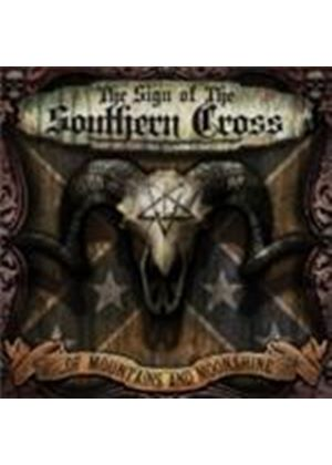 Sign Of The Southern Cross - Of Mountains And Moonshine (Music CD)