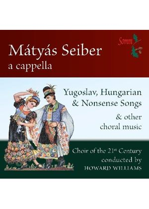 Seiber: Choral Music A Capella (Music CD)