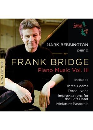 Frank Bridge: Piano Music, Vol. 3 (Music CD)