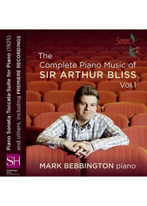 Complete Piano Music of Sir Arthur Bliss, Vol. 1 (Music CD)