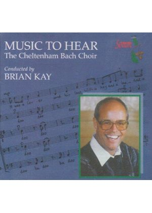 Music to Hear - English Choral Works