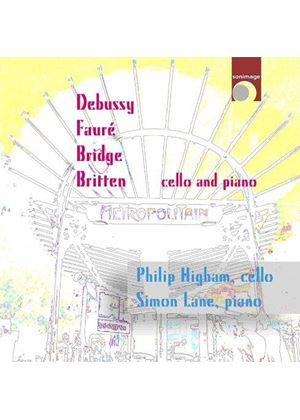 Debussy, Fauré, Bridge, Britten: Cello and Piano (Music CD)