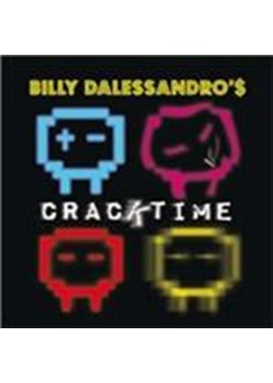 Billy Dalessandro - Cracktime (Music CD)