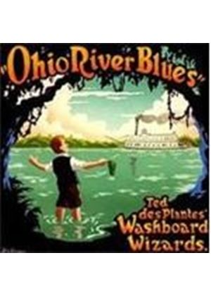 Ted Des Plantes Washboard Wizards (The) - Ohio River Blues