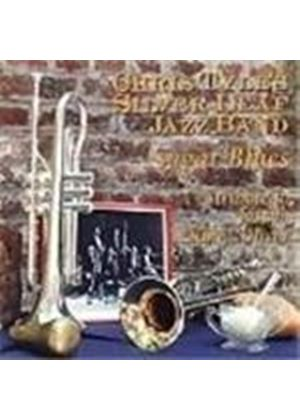 Chris Tyle & His Silver Leaf Jazzband - Sugar Blues