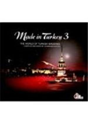 Various Artists - Made In Turkey Vol.3 (The World Of Turkish Grooves/Compiled And Mixed By Gulbahar Kultur) [Digipak]