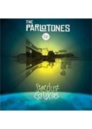 Parlotones (The) - Stardust Galaxies (Music CD)
