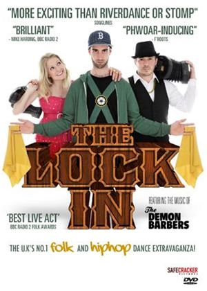 The Lock in Featuring the Music of The Demon Barbers