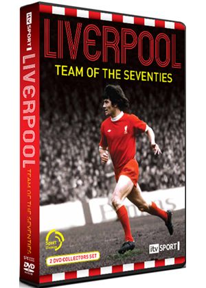 Liverpool - Team Of The Seventies